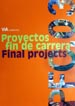 Proyectos fin de carrera / Final projects 03